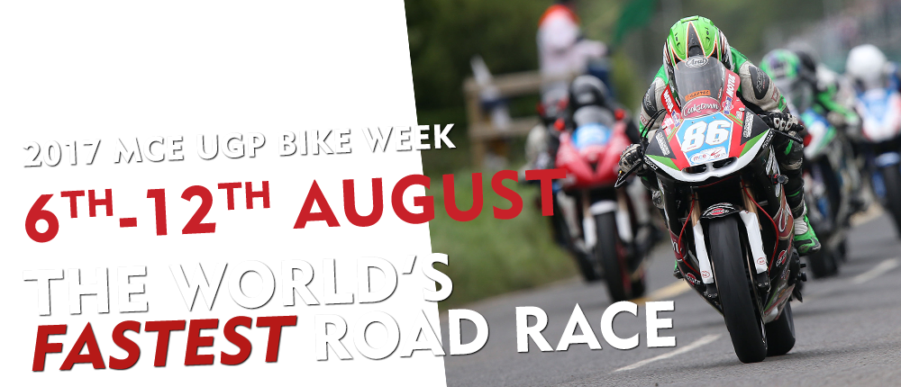 Ulster Grand Prix Bike Week 2017
